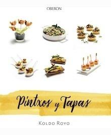 Libro: Pintxos y tapas - Royo, Koldo