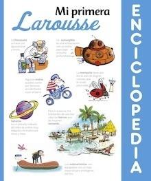 Libro: Mi primera Enciclopedia Larousse - ., .