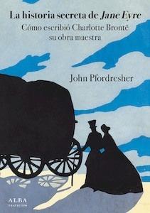 Libro: La historia secreta de Jane Eyre - Pfordresher, John