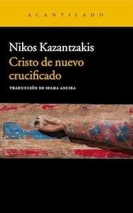 Libro: Cristo de nuevo crucificado - Kazantzakis, Nikos