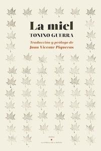 Libro: La miel - Guerra, Tonino: