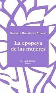 Libro: La epopeya de las mujeres - Rodríguez Alonso, Graciela