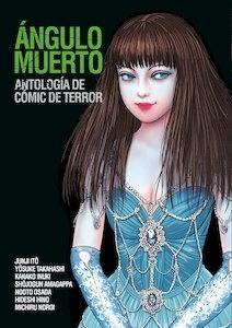 Libro: Ángulo muerto: Antología de cómic de terror - VV. AA.