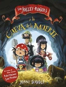 Libro: Los Jolley-Rogers y la cueva de la muerte - Duddle, Jonny