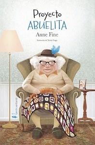 Libro: Proyecto Abuelita - Fine, Anne: