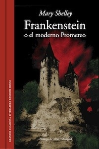 Libro: Frankenstein o el moderno Prometeo - Shelley, Mary
