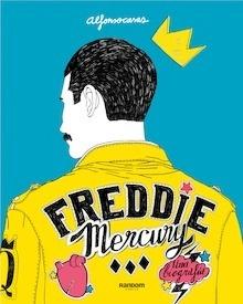 Libro: Freddie Mercury. Una biografía - Casas, Alfonso