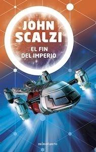 Libro: El fin del imperio - Scalzi, John