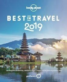 Libro: Best in Travel 2019 'Las mejores tendencias, destinos, viajes y experiencias para el próximo año' - VV. AA.
