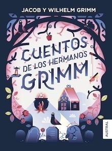 Libro: Cuentos de los Hermanos Grimm - Grimm, Jacob Y Wilhelm