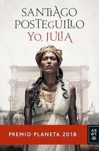 Libro: Yo, Julia - Posteguillo, Santiago