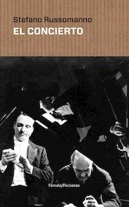 Libro: El concierto - Russomanno, Stefano