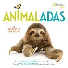 Libro: Animaladas. Retratos de la vida salvaje - Sartore , Joel