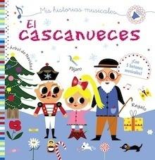 Libro: Mis historias musicales. El cascanueces - Desfour, Aurélie