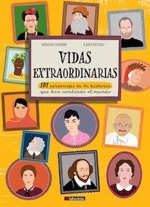 Libro: Vidas extraordinarias '101 personajes de la historia que han cambiado el mundo' - Colombo, Miralda