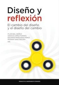 Libro: Diseño y reflexión 'El cambio del diseño y el diseño del cambio' - Biel, Pilar