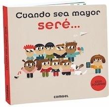Libro: Cuando sea mayor seré... '¡Con solapas!' - Bravo, Roberto