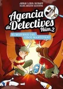 Libro: Agencia de Detectives Núm. 2 - 9. El misterio del Circo Mantovani - Horst, Jorn Lier