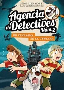 Libro: Agencia de Detectives Núm. 2 - 10. Un fantasma en la ventana - Horst, Jorn Lier