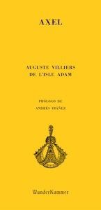 Libro: Axel - Villiers De L'Isle Adam, Auguste