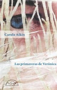 Libro: Las primaveras de Verónica - Aikin, Carola