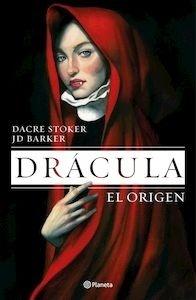 Libro: Drácula. El origen - Barker, J.D.