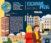 Libro: TERUEL  escapada azul  -2018- - Ledrado, Paloma