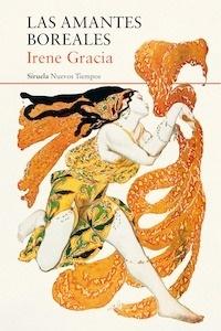 Libro: Las amantes boreales - Gracia, Irene