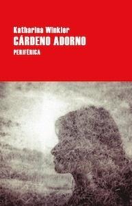 Libro: Cárdeno adorno - Winkler, Katharina