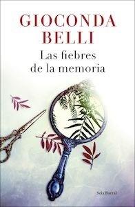 Libro: Las fiebres de la memoria - Belli, Gioconda