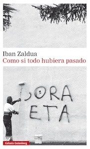 Libro: Como si todo hubiera pasado - Zaldua, Iban
