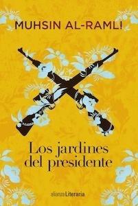 Libro: Los jardines del presidente - Al-Ramli, Muhsin