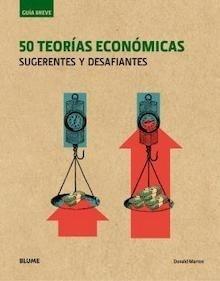 Libro: Guía Breve. 50 teorías económicas 'Sugerentes y desafiantes' - Marron, Donald