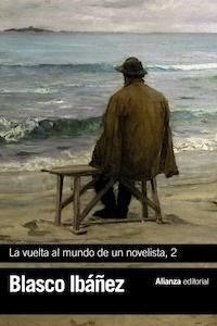 Libro: La vuelta al mundo de un novelista, 2 - Blasco Ibañez, Vicente