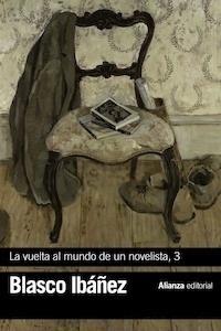 Libro: La vuelta al mundo de un novelista, 3 - Blasco Ibañez, Vicente