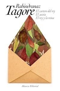 Libro: El cartero del rey /  El asceta / El rey y la reina - Tagore, Rabindranath