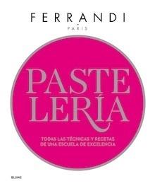 Libro: Pastelería. Ferrandi París - Paris, Ferrandi