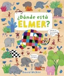 Libro: ¿Dónde está Elmer? '(Elmer. Álbum ilustrado)' - Mckee, David