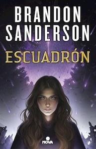 Libro: Escuadrón - Sanderson, Brandon