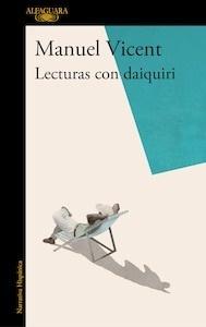 Libro: Lecturas con daiquiri - Vicent, Manuel
