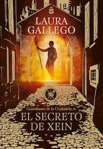 Libro: El secreto de Xein '(Guardianes de la Ciudadela 2)' - Gallego Garcia, Laura