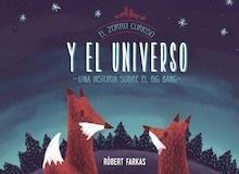 Libro: El zorro curioso y el universo 'Una historia sobre el Big Bang' - Farkas, Róbert
