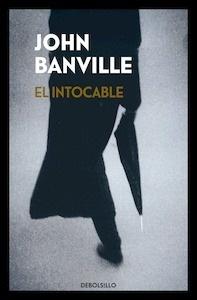 Libro: El intocable - Banville, John