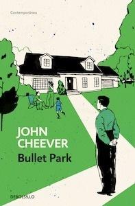 Libro: Bullet Park - Cheever, John
