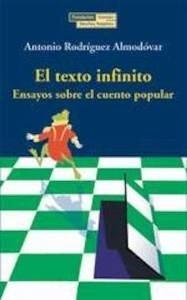 Libro: El texto infinito - Rodriguez Almodovar, Antonio