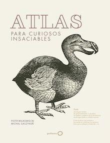 Libro: Atlas para curiosos insaciables - Wilkowiecki, Piotr