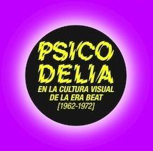 Libro: Psicodelia en la cultura visual de la era beat, 1962-1972 -