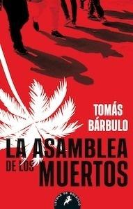 Libro: La asamblea de los muertos - Barbulo, Tomas