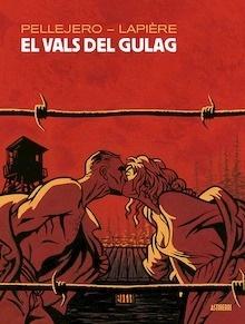 Libro: El vals del gulag - Lapiere, Denis