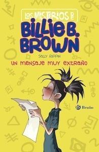 Los misterios de Billie B. Brown, 2. Un mensaje muy extraño - Rippin, Sally